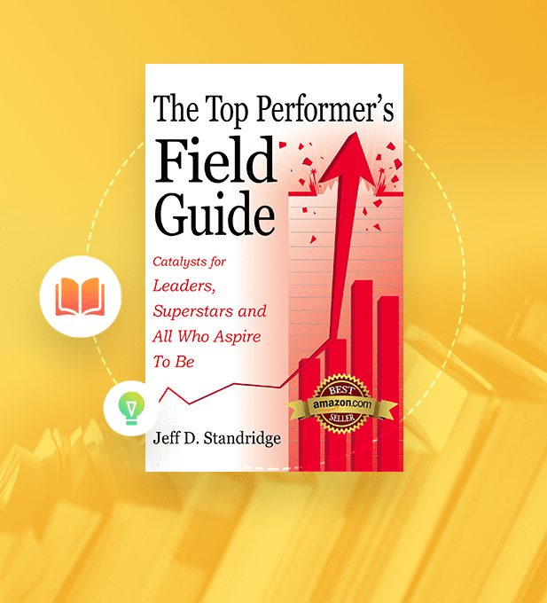 SoapBox Book Club: The Top Performer's Field Guide by Jeff Standridge