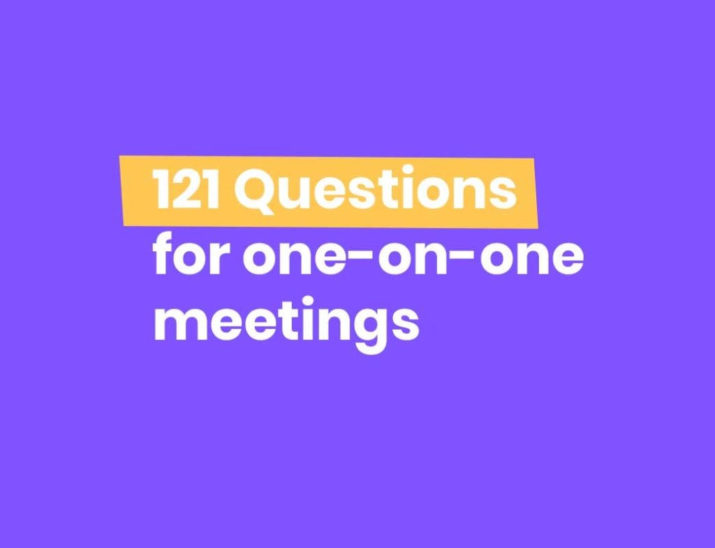 121 One-on-one questions