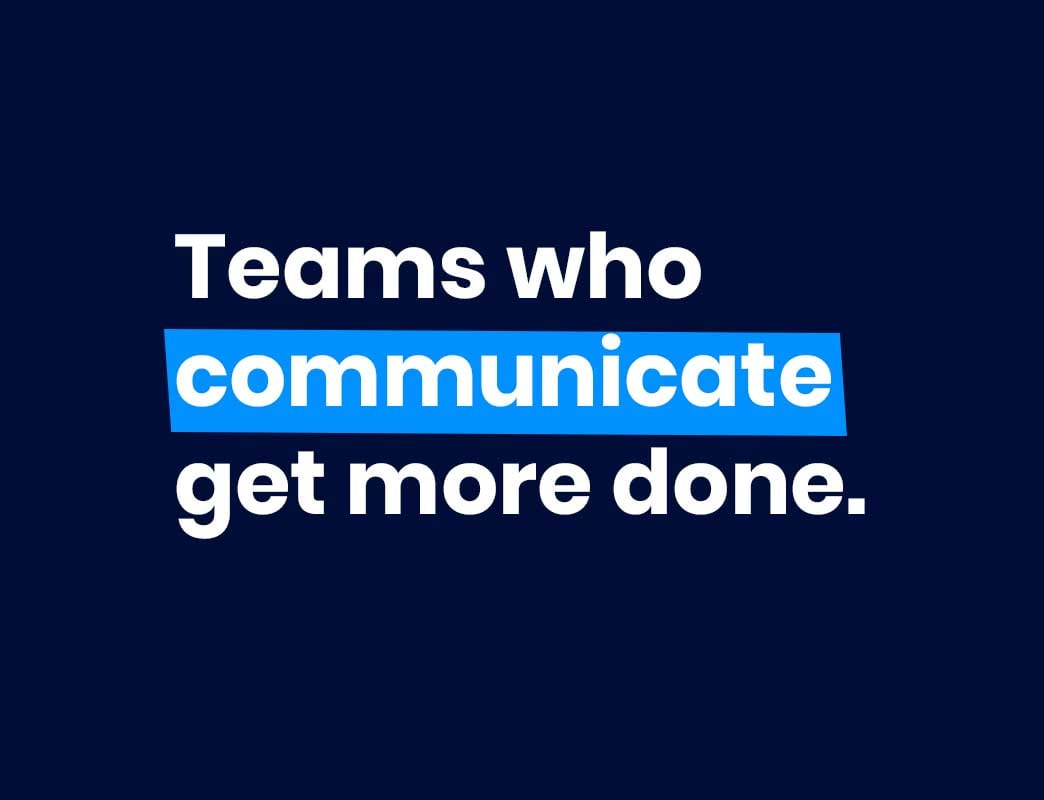 team who communicate get more done