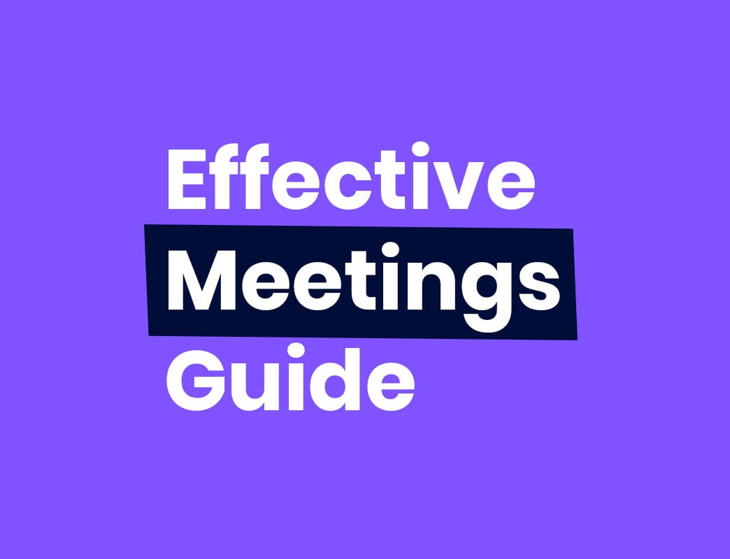 Ultimate guide to effective meetings