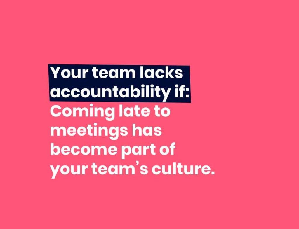 no accountability on the team