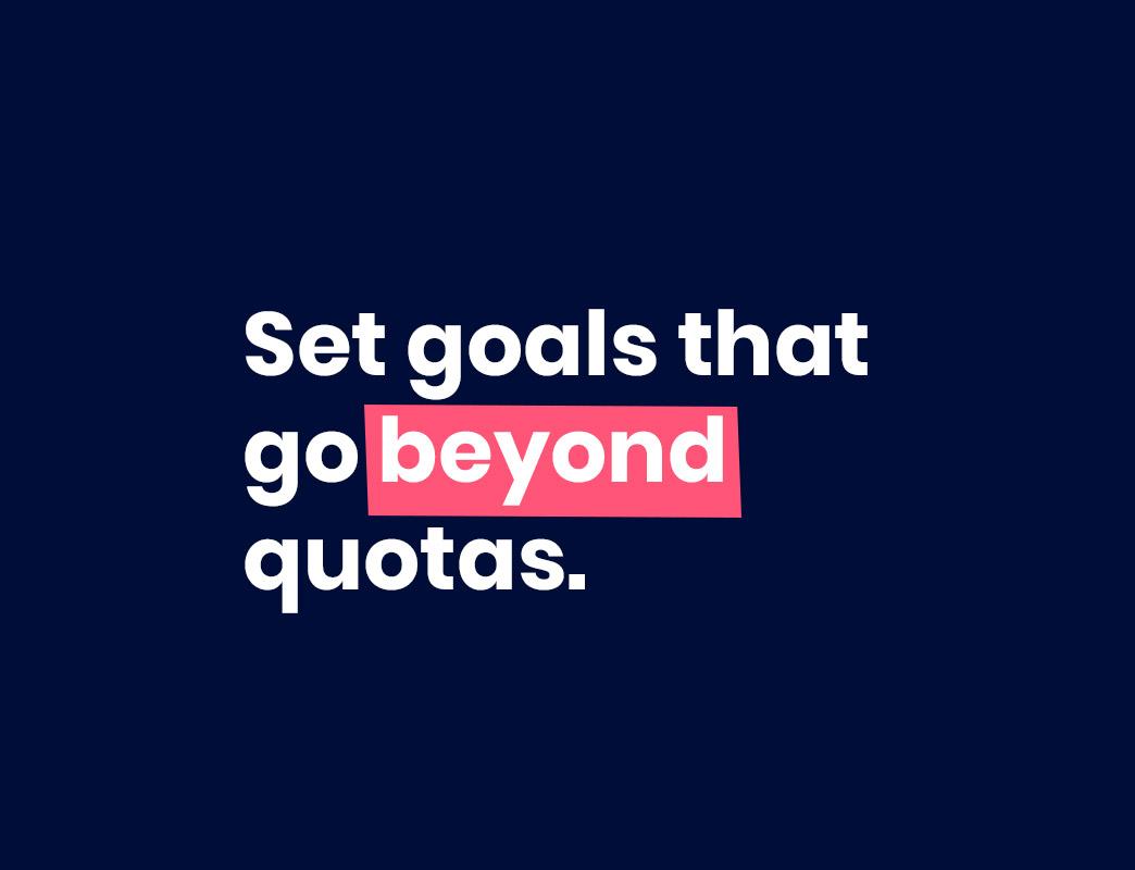 set sales goals that go beyond quota