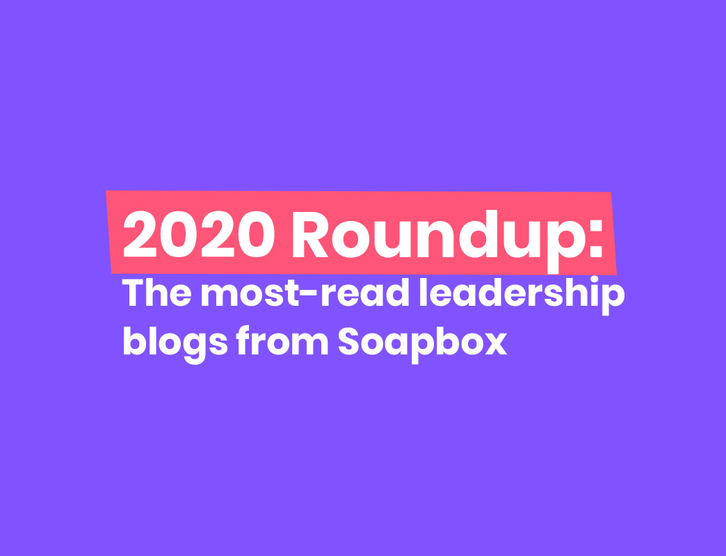 soapbox 2020 roundup leadership blogs