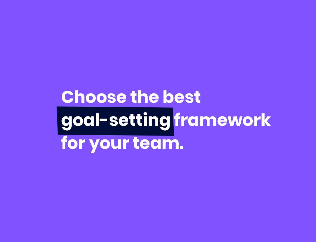 goal-setting framework