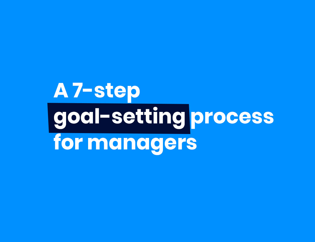 a 7-step goal-setting process for managers