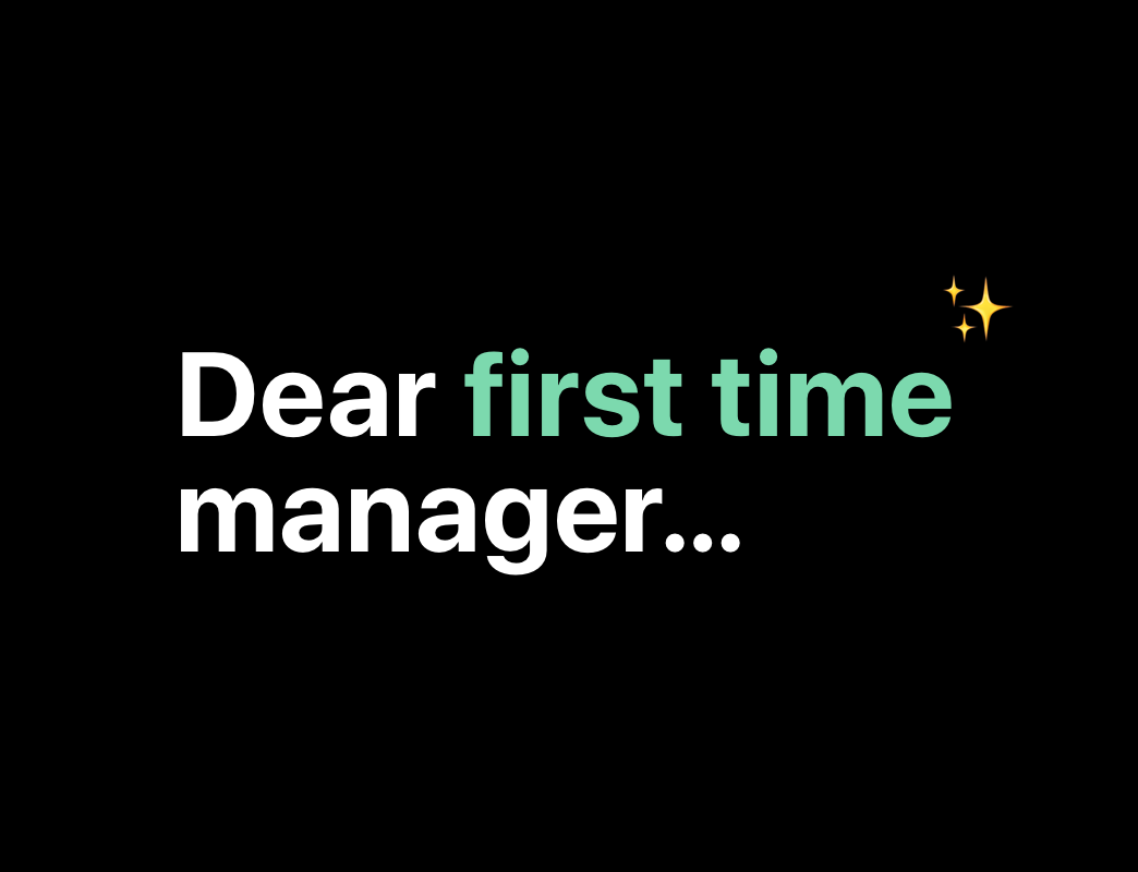 dear first time manager