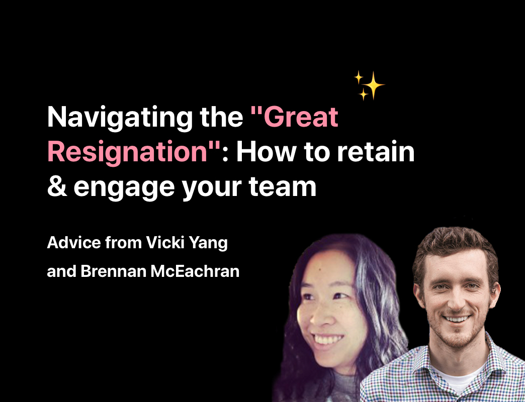 Navigating the great resignation: how to retain and engage your team